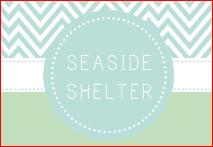 Seaside Shelter blog